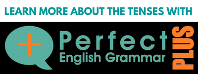 Subscribe to Perfect English Grammar PLUS!